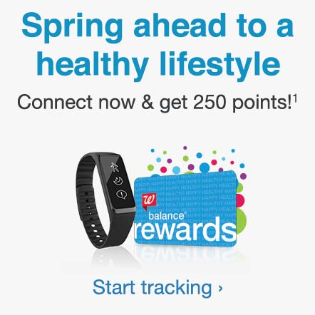 Balance(R) Rewards. Spring ahead to a healthy lifestyle. Connect now & get 250 points!(1) Start tracking.