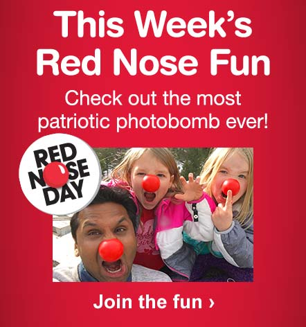 This Week's Red Nose Fun. Check out the most patriotic photobomb ever! Join the fun.