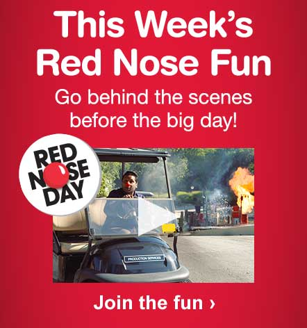 This Week's Red Nose Fun. Go behind the scenes before the big day! Join the fun.