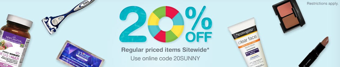 20% OFF Regular priced items Sitewide.* Use online code 20SUNNY. Restrictions apply.