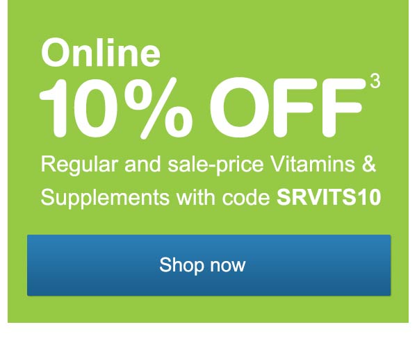 Online 10% OFF(3) regular and sale-price Vitamins & Supplements with code SRVITS10. Shop now.