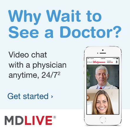 Why Wait to See a Doctor? Video chat with a physician anytime, 24/7.(2) MDLIVE.(R) Get started.