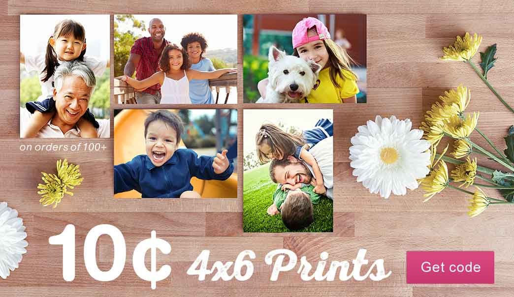 10 Cent 4x6 Prints on orders of 100+. Get code.