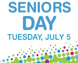 Seniors Day Tuesday, July 5