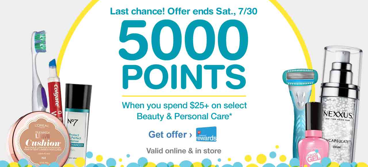 Offer ends 7/30. 5000 Points when you spend $25+ on select Beauty & Personal Care.* Valid online & in store. Get Offer.
