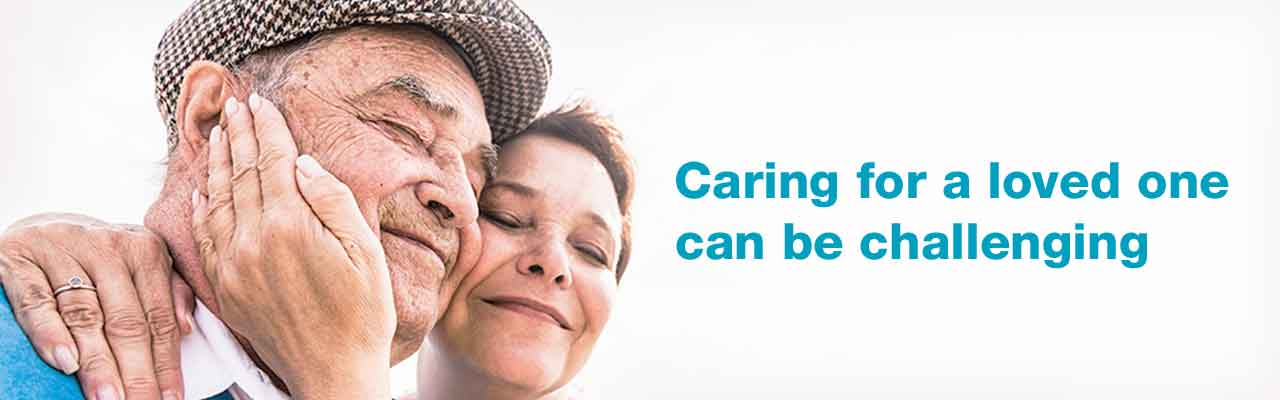 Caring for a loved one can be challenging