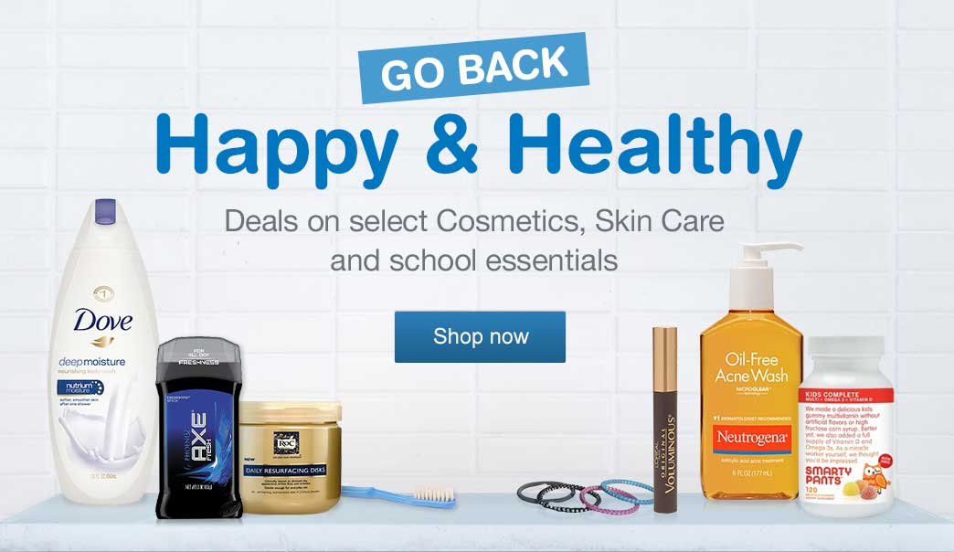 Go Back Happy & Healthy. Deals on select Cosmetics, Skin Care and school essentials. Shop now.