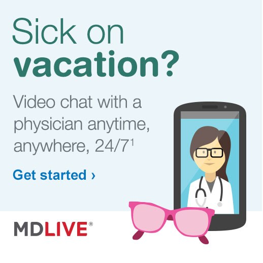 Sick on vacation? Video chat with a physician anytime, anywhere, 24/7.(1) MDLIVE. Get started.