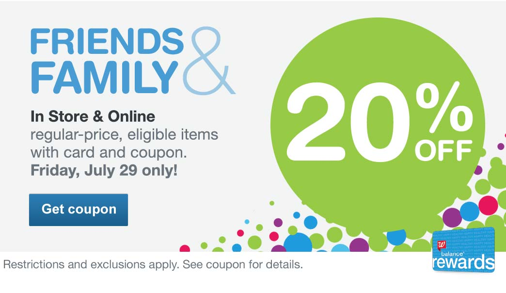 Friends & Family - 20% OFF. In Store & Online regular-price, eligible items with card and coupon. Friday, July 29 only! Restrictions and exclusions apply. See coupon for details. Get coupon.