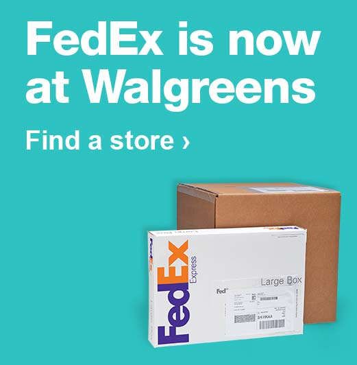 FedEx is now at Walgreens. Find a store.