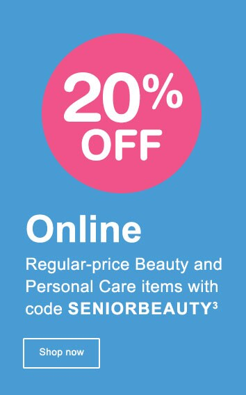 20% OFF Online Regular-price Beauty and Personal Care items with code SENIORBEAUTY.(3) Shop now.