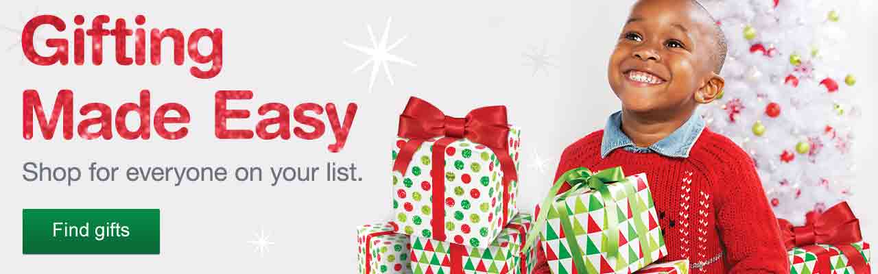 Gifting Made Easy. Shop for everyone on your list. Find Gifts.
