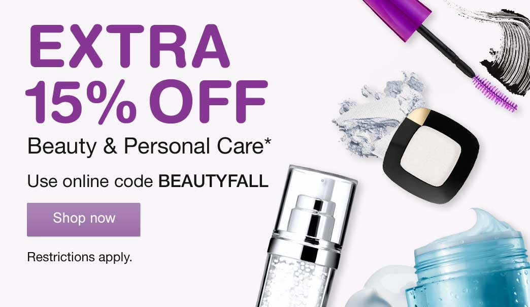 EXTRA 15% OFF Beauty & Personal Care.* Use online code BEAUTYFALL. Restrictions apply. Shop now.