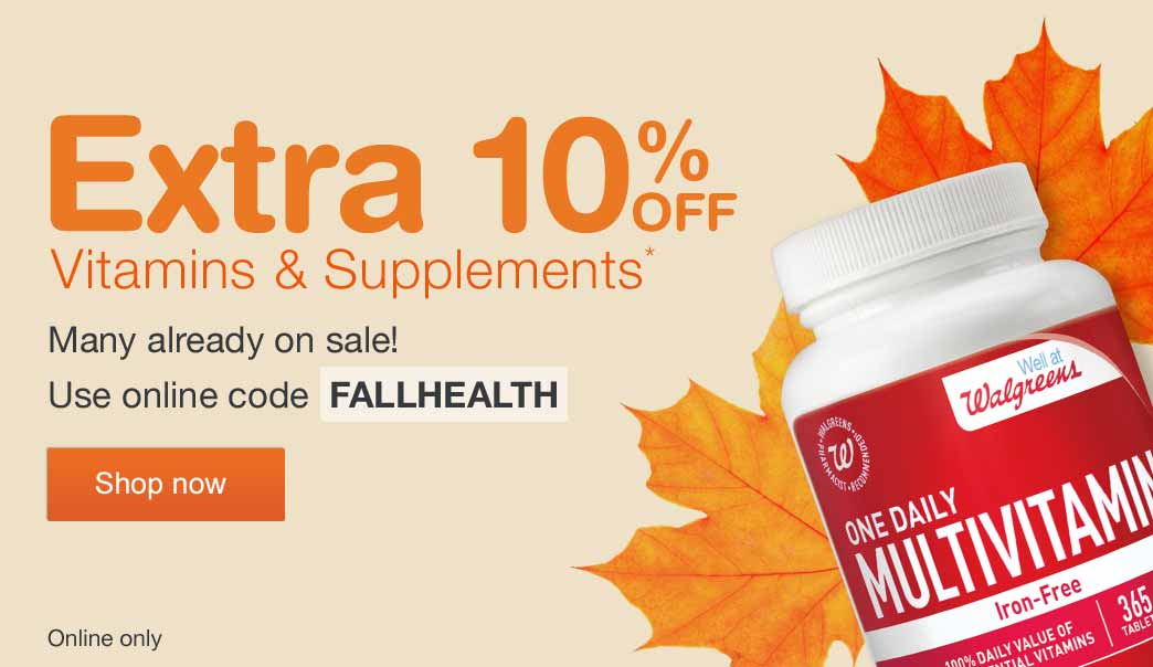 Extra 10% OFF Vitamins & Supplements.* Many already on sale! Use online code FALLHEALTH. Shop now.