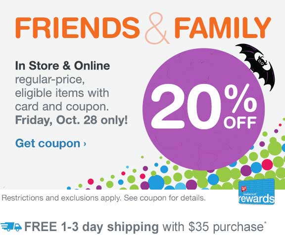 20% OFF In Store & Online regular-price, eligible items with card and coupon. 10/28 only! Restrictions and exclusions apply. See coupon for details. FREE shipping at $35.* Get coupon.