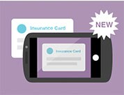 NEW Mobile App Feature - Submit Your Insurace Card