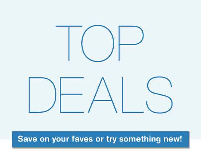 Top Deals - Save on your faves or try something new!