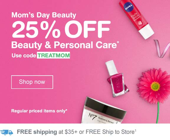 Mom's Day Beauty. 25% OFF Beauty & Personal Care.* Use code TREATMOM. Regular priced items only. FREE shipping at $35+ or FREE ship to store.(1) Shop now.