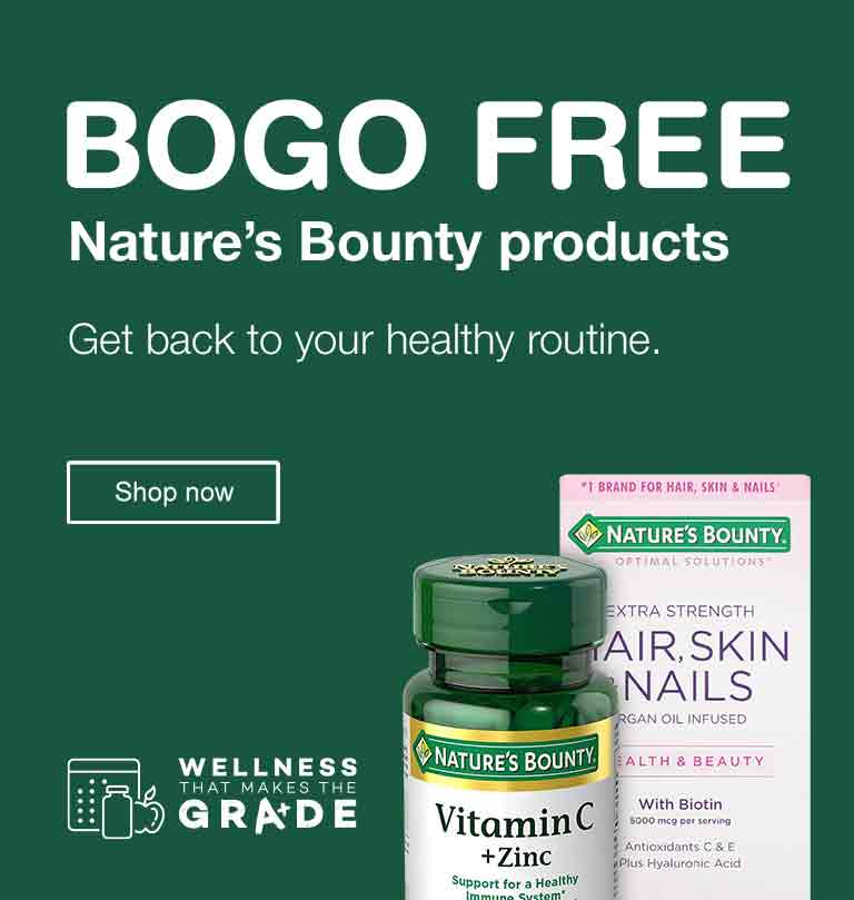BOGO FREE Nature's Bounty products. Get back to your healthy routine. Wellness that makes the GRA+DE. Shop now.