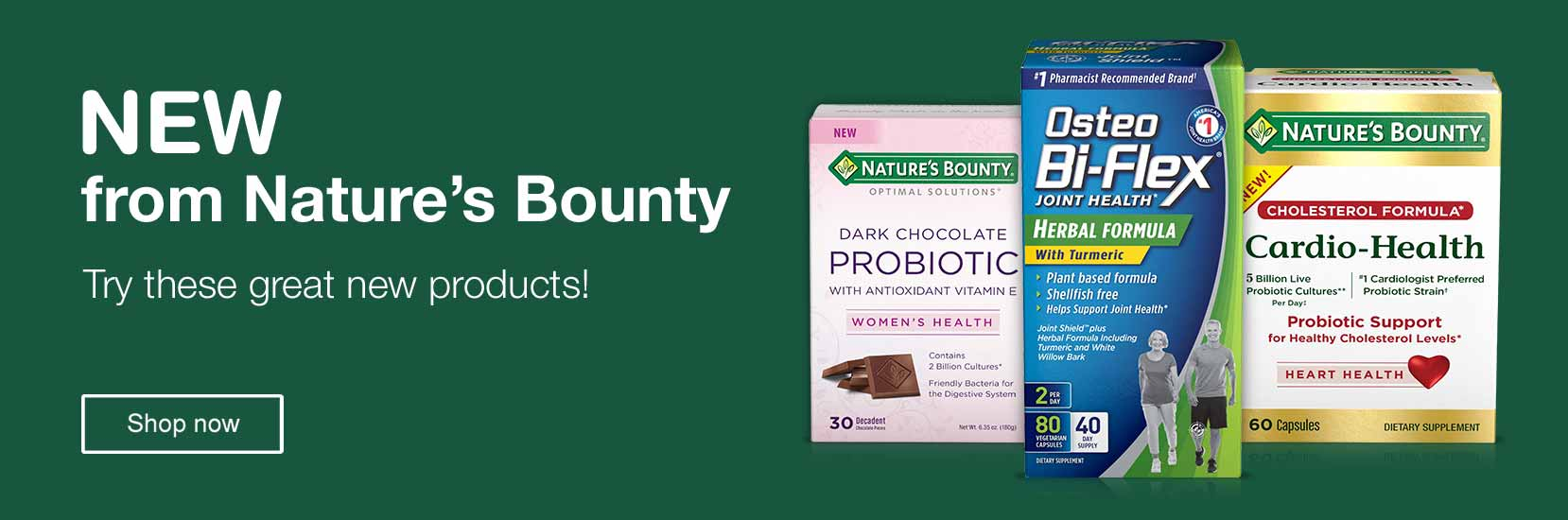 NEW from Nature's Bounty. Try these great new products! Shop now.