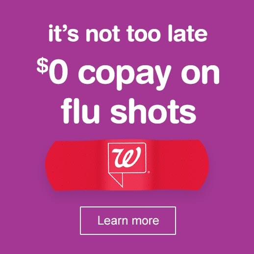 It's not too late. $0 copay on flu shots. Learn more.