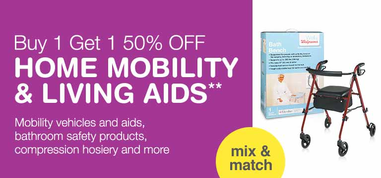Buy 1 get 1 50% OFF Home Mobility & Living Aids.** Mobility vehicles and aids, bathroom safety products, compression hosiery and more. Mix & match.