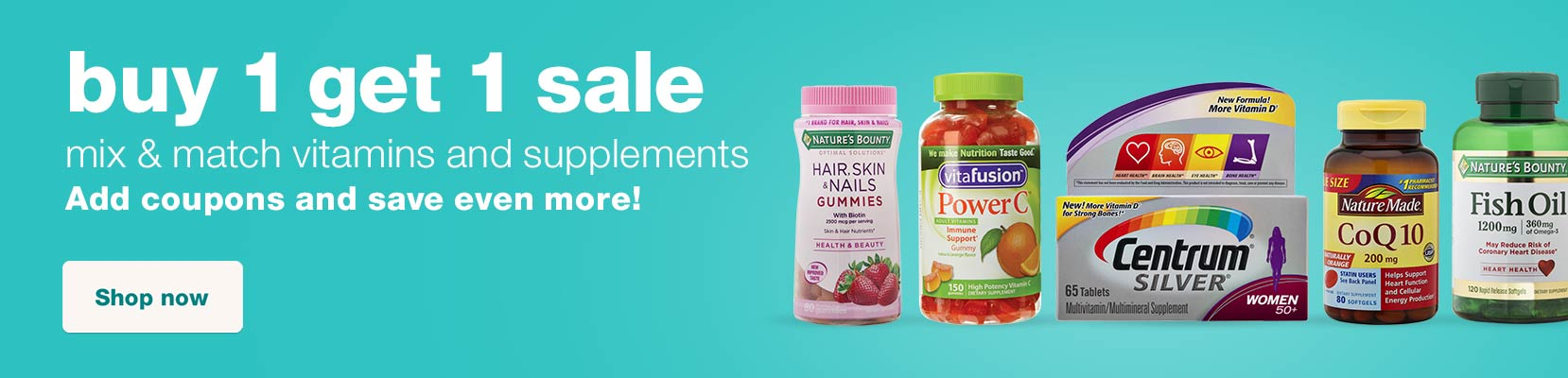 buy 1 get 1 sale. mix & match vitamins and supplements. Add coupons and save even more! Shop now.