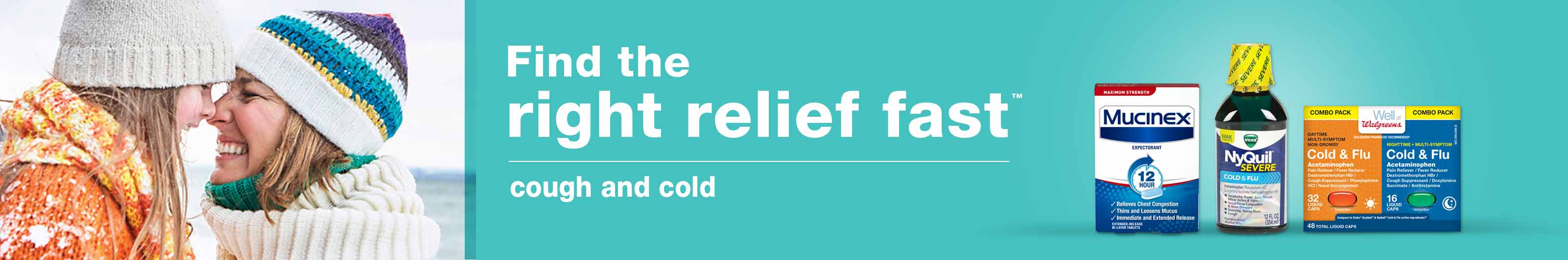 Find the right relief fast(TM) cough and cold