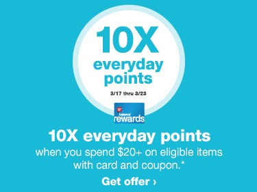 10x Everyday points when you spend $20+ on eligible items with card and coupon.* 3/17 thru 3/23. Balance(R) Rewards. Get offer.