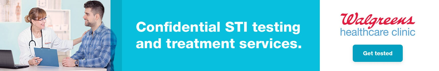 Confidential STI testing and treatment services. Walgreens healthcare clinic. Get tested.