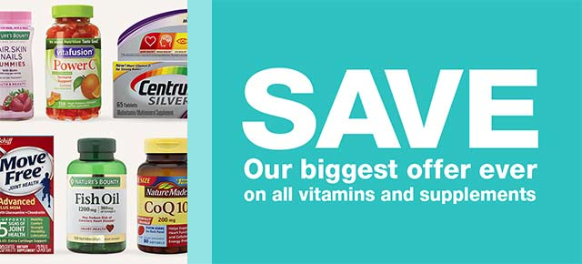 SAVE. Our biggest offer ever on all vitamins and supplements.