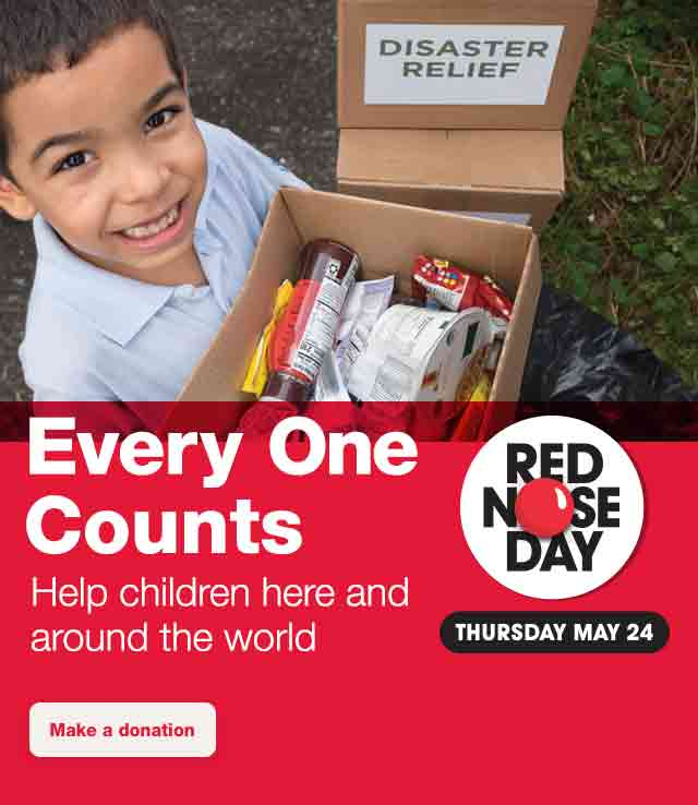 Red Nose Day - Thursday May 24. Every One Counts. Help children here and around the world. Make a donation.