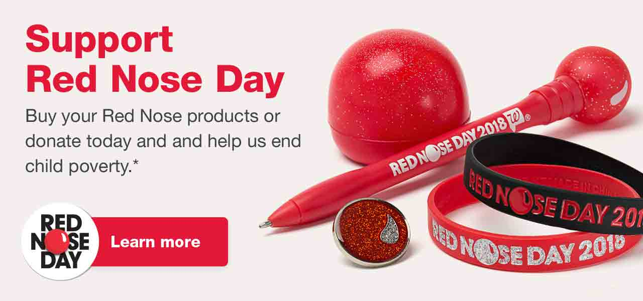 Support Red Nose Day. Buy your Red Nose products or donate today and help us end child poverty.* Learn more.