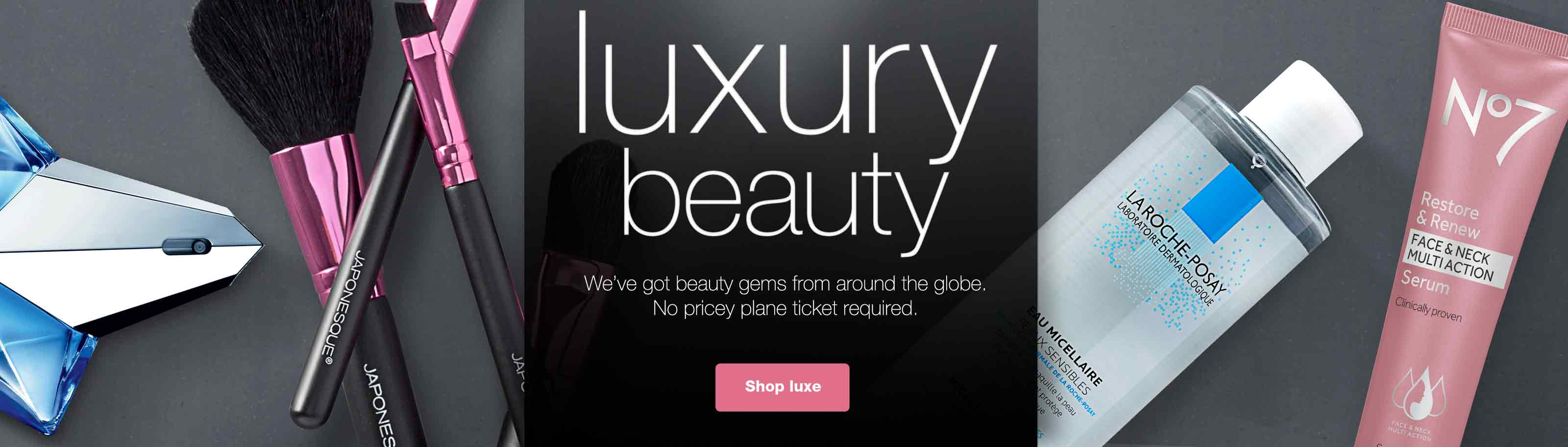 luxury beauty. We've got beauty gems from around he globe. No pricey plane ticket required. Shop luxe.