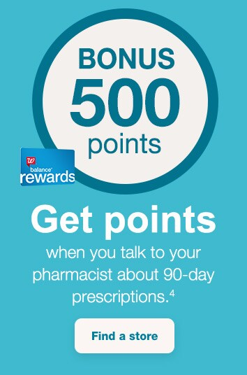 Balance(R) Rewards Bonus 500 Points. Get points when you talk to your pharmacist about 90-day prescriptions.(4) Find a store.