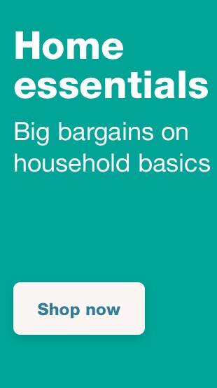 Big Bargains On Household Basics Shop Now