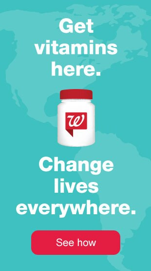 Get vitamins here. Change lives everywhere. See how.