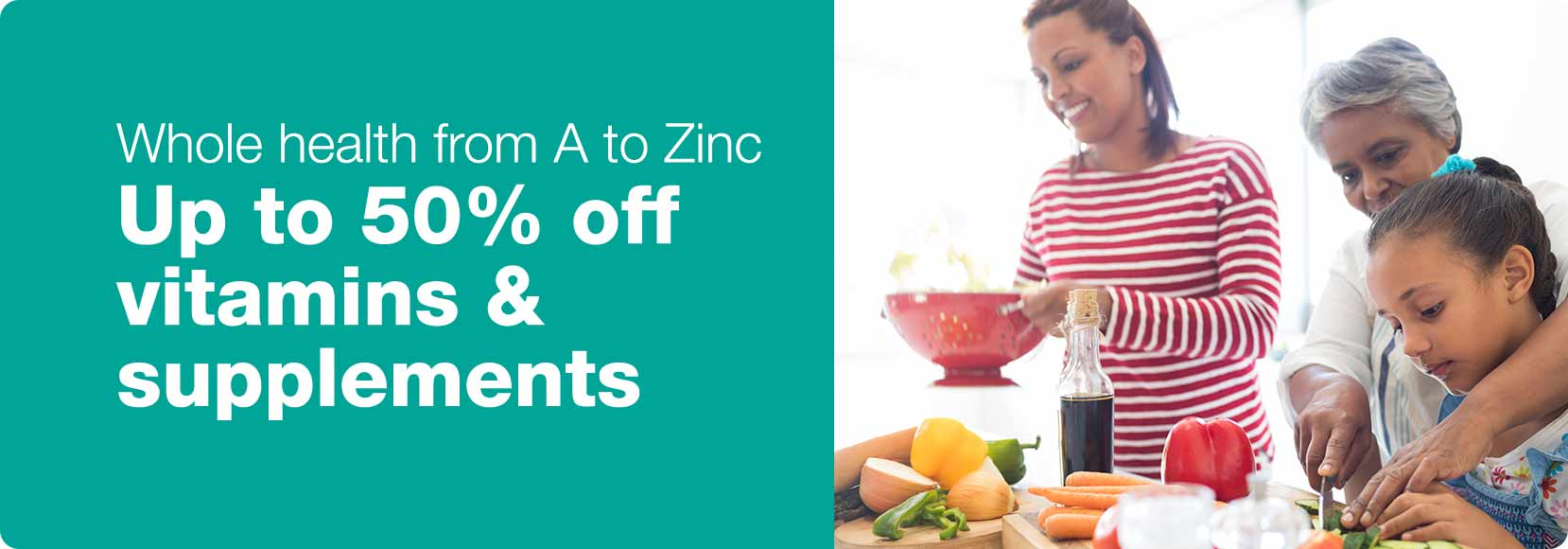 Whole health from A to Zinc. Up to 50% off vitamins & supplements.