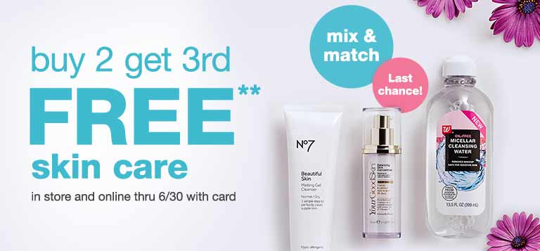 buy 2 get 3rd FREE** skin care in store and online through 6/30 with card. Mix & match. Last chance! Shop now.