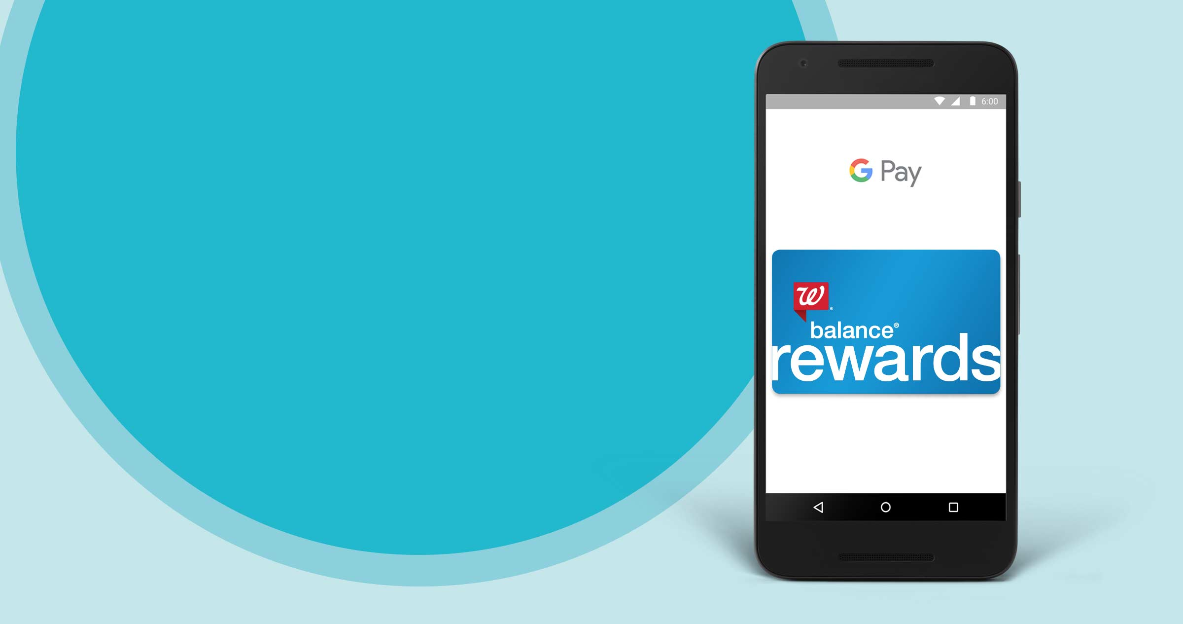 Balance® Rewards with Google Pay™. Checking out (and earning points!) just got easier.