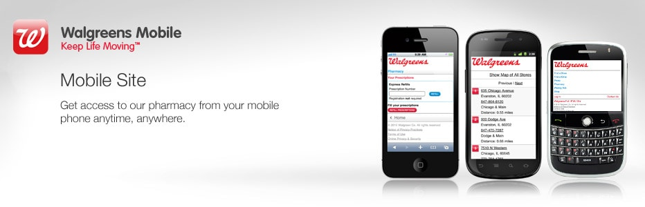 Walgreens Mobile Site. Get access to our pharmacy from your mobile phone.